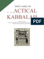 Ambelain Robert Practical Kabbalah Vol 1[1]