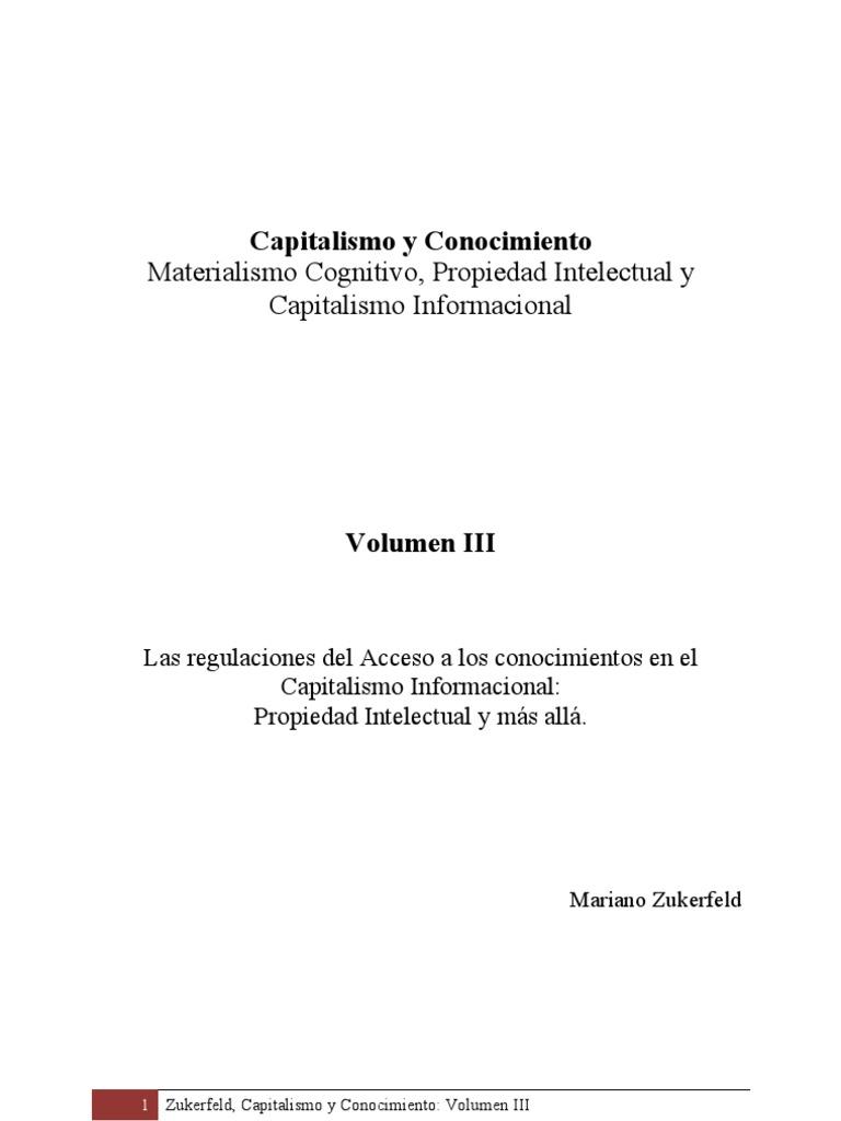 Zukerfeld capitalismo y conocimiento volumen iii propiedad zukerfeld capitalismo y conocimiento volumen iii propiedad intelectual y mas alla malvernweather Choice Image