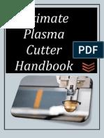 Ultimate Plasma Cutter Handbook