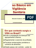 SLIDES assunto Vigilância Sanitária Curso Básico