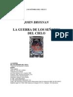 Brosnan John -La Guerra De Los Señores Del Cielo