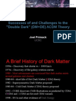 "Successes of and Challenges to the ""Double Dark"" (DM+DE) ΛCDM Theory"