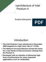 The Micro Architecture of Intel Pentium 4