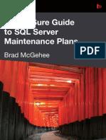 SQL Server Maintenance Plans Brad eBook Jan13