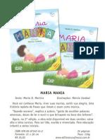 Criação e Editoração do Release Digital da 2a. Edição dos Livros Maria Mania (Letra Cursiva e Caixa Alta)