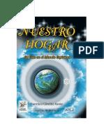 Nuestro Hogar, La Vida en El Mundo Espiritual (Xavier Francisco Candido)