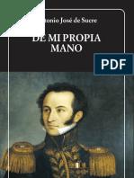 De mi propia mano - Antonio José de Sucre