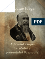 Adevărul asupra Trecutului și Prezentului Basarabiei - Nicolae Iorga