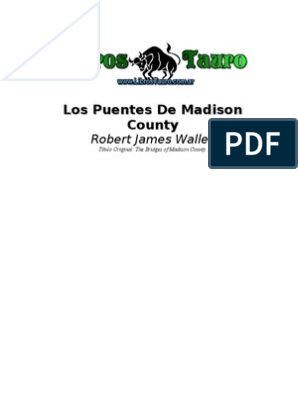 Waller Robert J Los Puentes De Madison County James