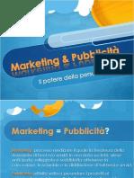 Marketing & Pubblicità - Il potere della persuasione