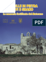 Alla scoperta della Basilicata- Sentinelle di pietre tra ulivi e grano