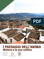 Alla scoperta della Basilicata- I paesaggi dell'anima- Matera e la sua collina