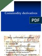 Commodity Derivatives 1