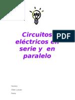 Circuitos eléctricos en serie y en paralelo