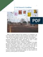 A fundação de Londrina e Cascavel