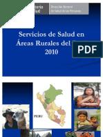 Servicios de Salud en Áreas Rurales 2010