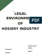 LEGAL ENVIRONMENT OF HOSIERY INDUSTRY by Hiresh Ahluwalia