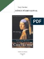 Tracy Chevalier Leány gyöngy fülbevalóval