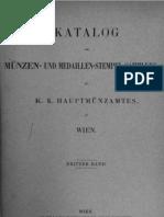 Katalog der Münzen- und Medaillen-Stempel-Sammlung des K. K. Hauptmünzamtes in Wien. Bd. III