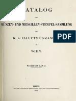 Katalog der Münzen- und Medaillen-Stempel-Sammlung des K. K. Hauptmünzamtes in Wien. Bd. IV