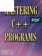 Mastering C++ Programs by J.B. Dixit