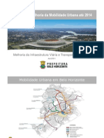 Projetos de Melhoria Da Mobilidade Urbana Ate 2014