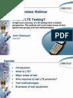 Aeroflex LTE Network and Device Testing- Webinar Pesentation June 16, 2011