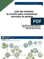 Redução das Emissões de Enxofre pelos Combustíveis Derivados do Petróleo