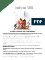 Tutorial Para Piratear La Nintendo Wii