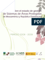 Estado de gestión de los Sistemas de Áreas Protegidas de Mesoamérica y República Dominicana. Periodo 2006-2009