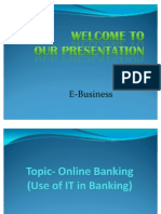 Online Banking (Use of IT in Banking)