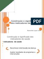 Construção e significado dos indicadores de saúde