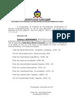 Portaria n° 16/PPGICH/2011 | Banca de Tese Felipe