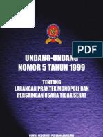 UU No.5 Th.1999 Larangan Praktek Monopoli Dan Persaingan Tidak Sehat