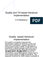 Quality and TA Based Handover