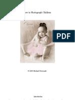 1.How to Photograph Children - A Pro's Secrets