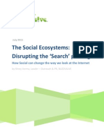 The Social Ecosystems - Disrupting the Search Paradigm