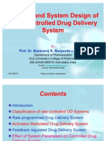 Concept and System Design for Rate Controlled Drug Delivery