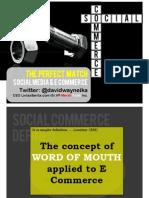 Social Commerce. When Social Meets Commerce