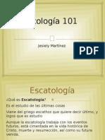 Escatología 101 final
