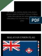 Jelaskan Syor-syor Malayan Union Serta Akibat Yang Timbul