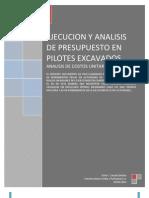 EJECUCION Y ANALISIS DE PRESUPUESTO EN PILOTES EXCAVADOS