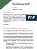 DECLARACIÓN DE LA CUMBRE CONTINENTAL DE COMUNICACIÓN INDÍGENA DE ABYA YALA