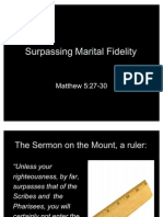 The Sermon on the Mount Part 7 (Surpassing Marital Fidelity)