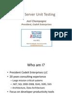 Microsoft SQL Server Unit Testing - July 2011