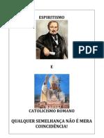 Espiritismo e Catolicismo Romano - Quadro Comparativo