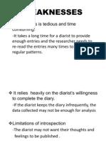 Weaknesses of Diary Studies