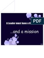 A Leader Must Have a VISION