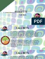 Premier Roulette - Call Bets