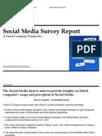 Social Media Survey Report a Dutch Company Perspective